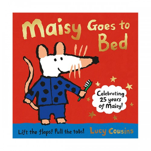 Maisy Goes to Bed (Hardcover, Flap, 영국판)
