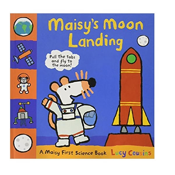 Maisy's Moon Landing : A Maisy First Science Book (Hardcover, 영국판)