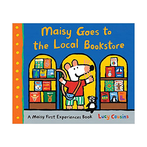 Maisy Goes to the Local Bookstore : A Maisy First Experiences Book (Paperback)