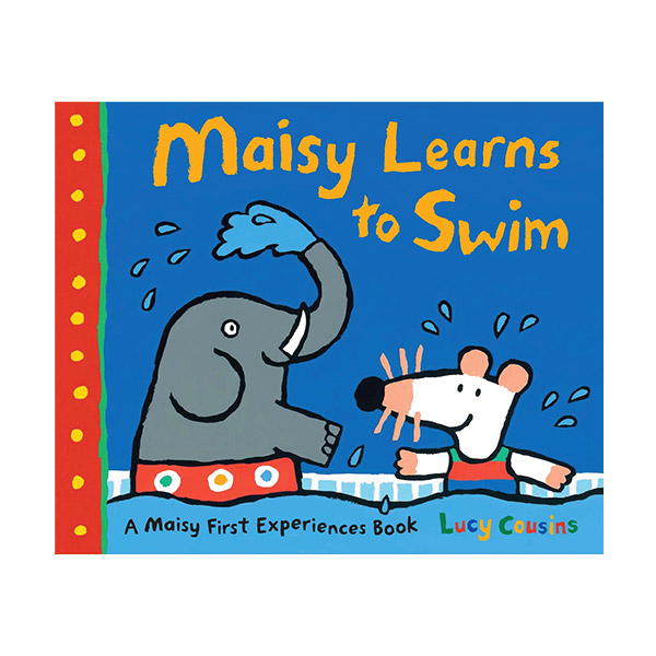 Maisy Learns to Swim : A Maisy First Experience Book (Paperback)