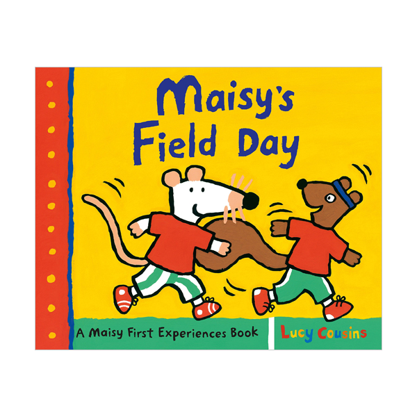 Maisy's Field Day : A Maisy First Experiences Book (Paperback)