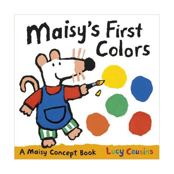 Maisy's First Colors : A Maisy Concept Book (Board Book)