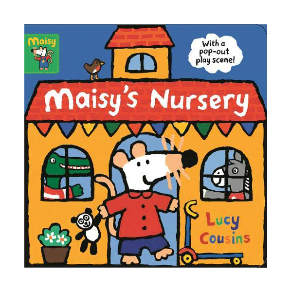 Maisy's Nursery : with a pop-out play scene (Board book, 영국판)