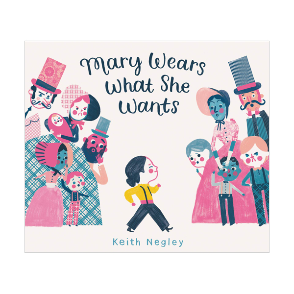 Mary Wears What She Wants (Hardcover)