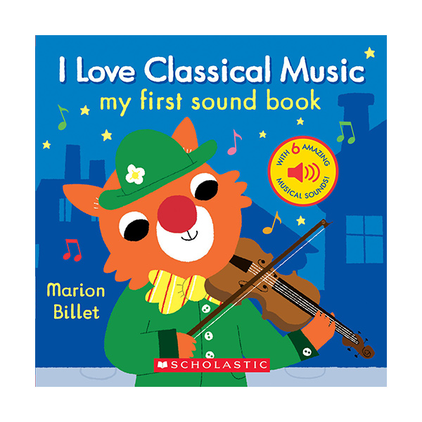 My First Sound Book : I Love Classical Music (Hardcover Sound Book)