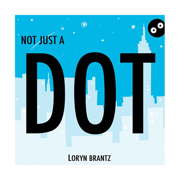 Not Just a Dot (Hardcover)