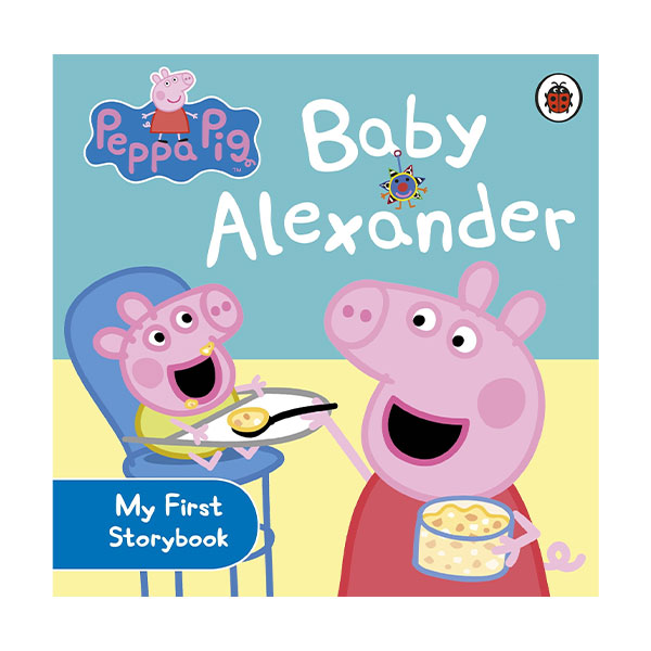 Peppa Pig : Baby Alexander : My First Storybook (Board Book, 영국판)