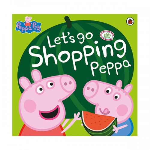 Peppa Pig : Let's Go Shopping Peppa (Paperback, 영국판)