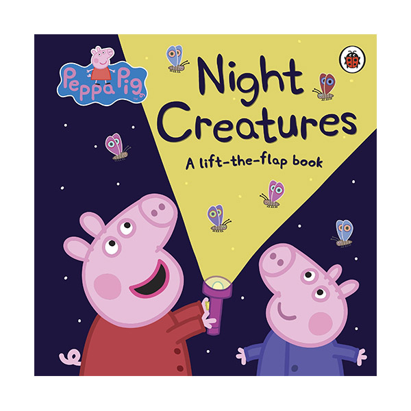 ★사은품증정★Peppa Pig : Night Creatures : A Lift-the-Flap Book (Board book)