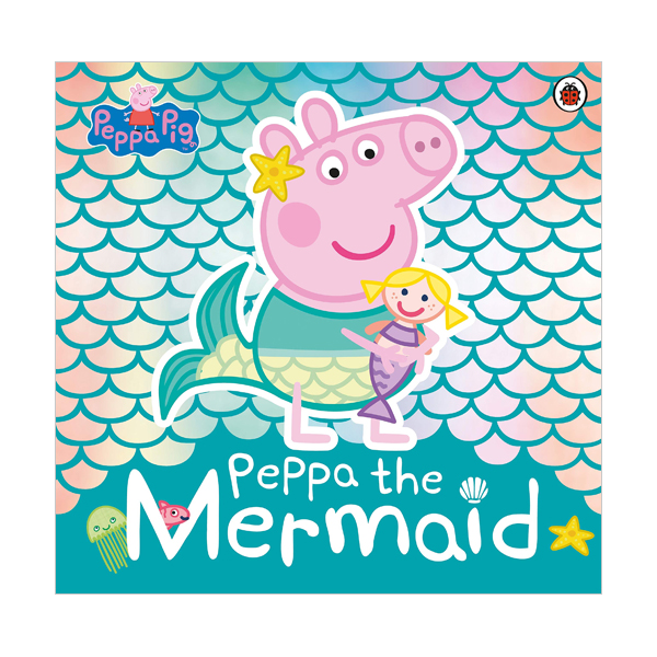 ★키즈코믹콘★Peppa Pig : Peppa the Mermaid (Paperback, 영국판)