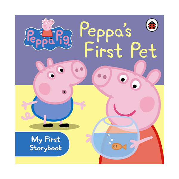 Peppa Pig : Peppa's First Pet : My First Storybook (Board Book, 영국판)
