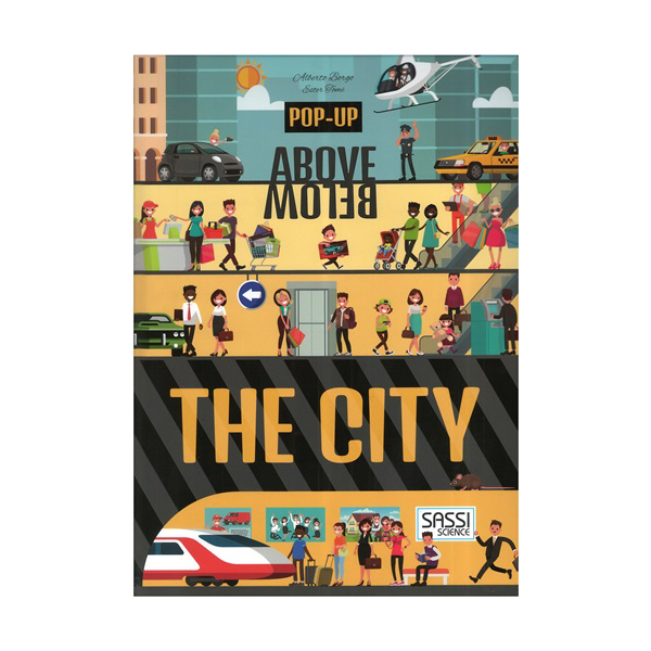 Pop-up Above Below : The City (Pop-Up Book)