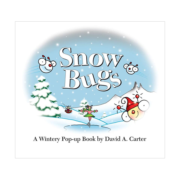 Snow Bugs : A Wintery Pop-Up Book (Hardcover,Pop-Up)
