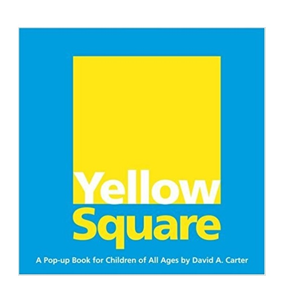 Yellow Square : A Pop-up Book for Children of All Ages (Hardcover, Pop-up)