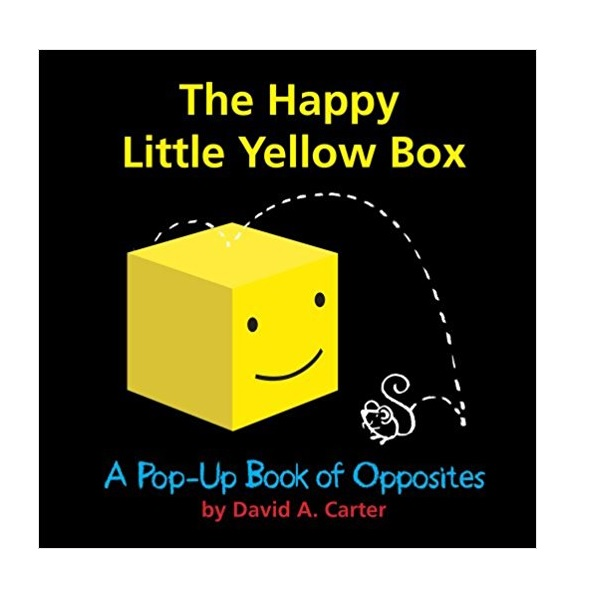 The Happy Little Yellow Box : A Pop-Up Book of Opposites (Hardcover,Pop up)