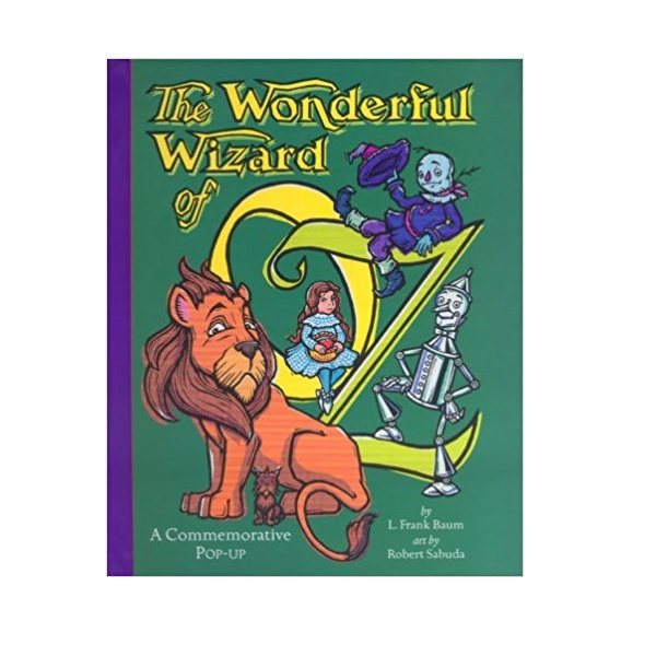 [오즈의 마법사 팝업북]The Wonderful Wizard of Oz : A Commemorative (Hardcover,Pop-Up)