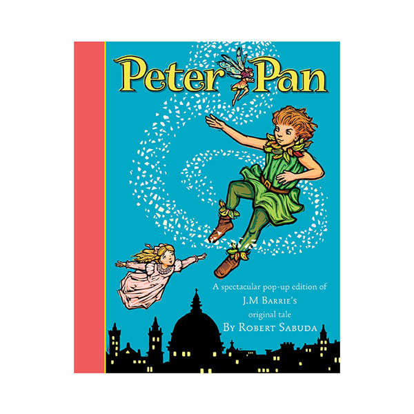 [피터팬 팝업북] Peter Pan : A Classic Collectible Pop-up (Hardcover)