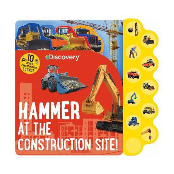 Discovery Hammer at the Construction Site! : 10 Noisy Construction Sounds