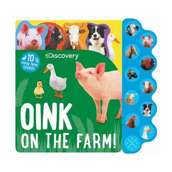 Discovery Oink on the Farm! : 10 Noisy Farm Sounds