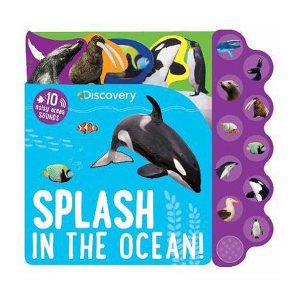 Discovery Splash in the Ocean! : 10 Noisy Ocean Sounds