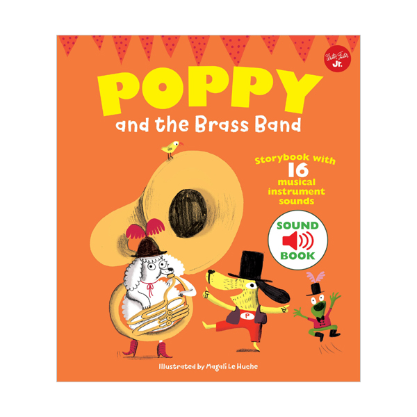 Poppy and the Brass Band : With 16 musical sounds! (Hardcover, 영국판)