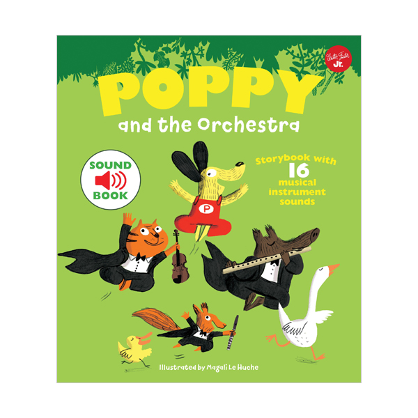 Poppy and the Orchestra : With 16 musical sounds! (Hardcover, 영국판)
