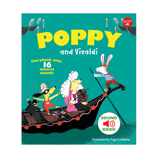 Poppy and Vivaldi : With 16 musical sounds! (Hardcover, 영국판)