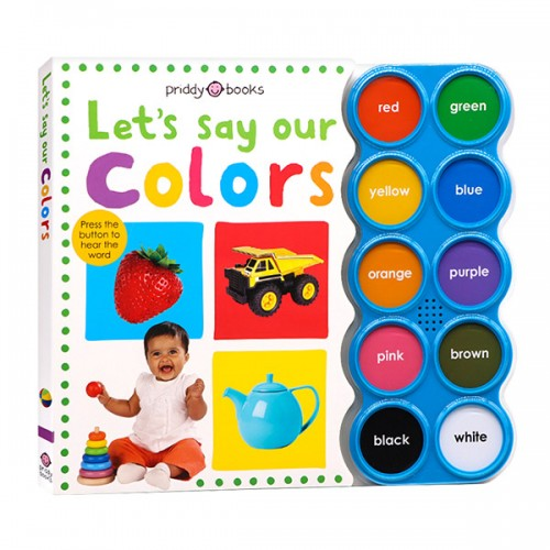 Simple First Words : Let's Say Our Colors (Sound Board book)