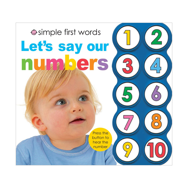 Simple First Words Let's Say Our Numbers (Sound book)