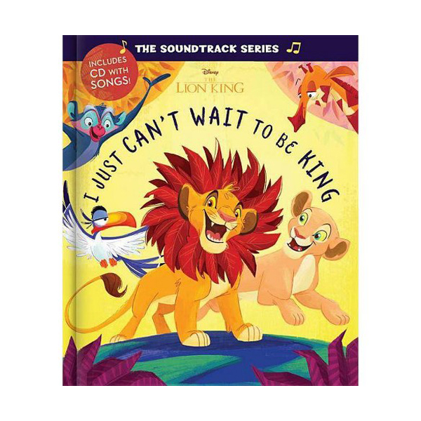 The Soundtrack Series The Lion King : I Just Can't Wait to be King (Hardcover+CD)