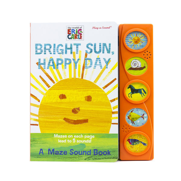 World of Eric Carle : Bright Sun, Happy Day A Maze Sound Book (Board book, Sound Book)