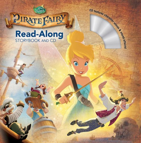 Disney Read-Along Storybook : Tinker Bell and the Pirate Fairy (Book & CD)