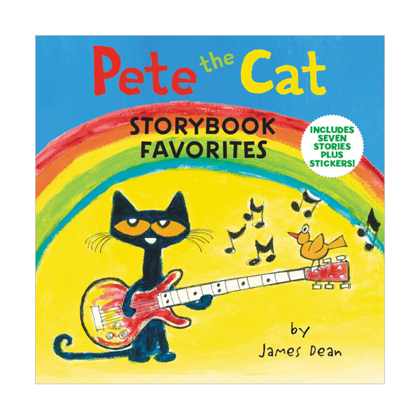 Pete the Cat Storybook Favorites : Includes 7 Stories Plus Stickers! (Hardcover)