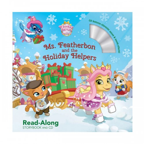 Read-Along Storybook and CD : Whisker Haven Tales with the Palace Pets : Ms. Featherbon and the Holiday Helpers (Book & CD)