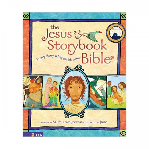The Jesus Storybook Bible : Every Story Whispers His Name (Hardcover)