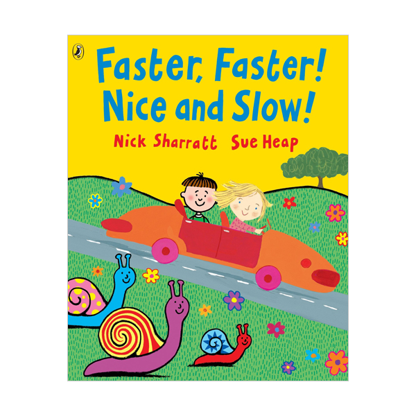 Faster, Faster, Nice and Slow (Paperback, 영국판)