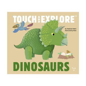 Touch and Explore : Dinosaurs (Board book)