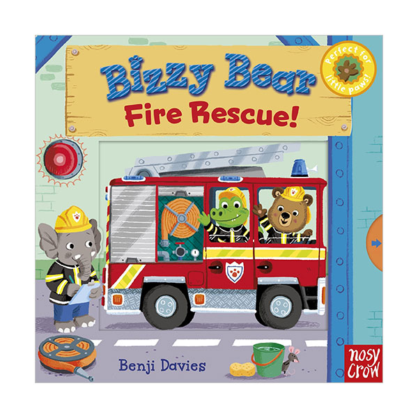 Bizzy Bear : Fire Rescue! (Board book)