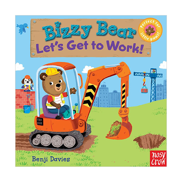 Bizzy Bear : Let's Get to Work! (Board book)