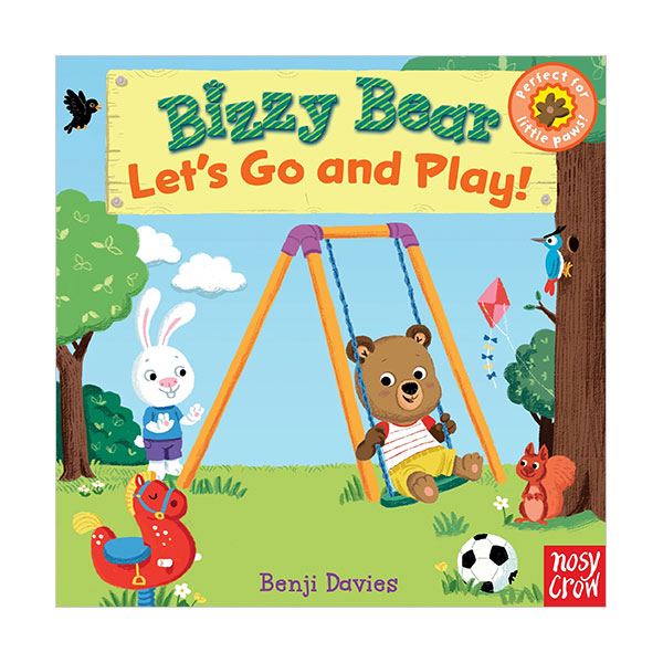 Bizzy Bear : Let's Go and Play (Board book)