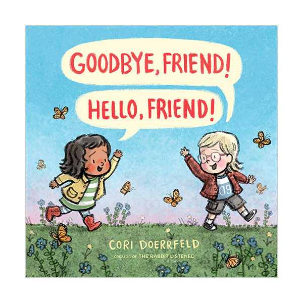 Goodbye, Friend! Hello, Friend! (Hardcover)
