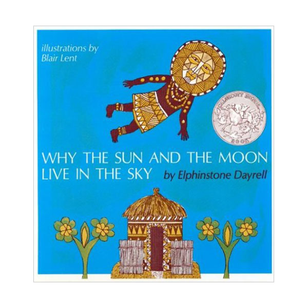 [1969 칼데콧] Why the Sun and the Moon Live in the Sky (Paperback, Caldecott)