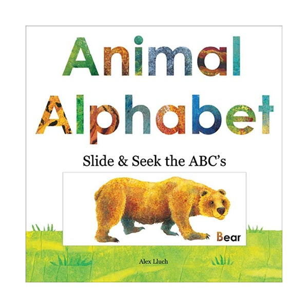 Animal Alphabet : Slide & Seek the ABC's (Board book)