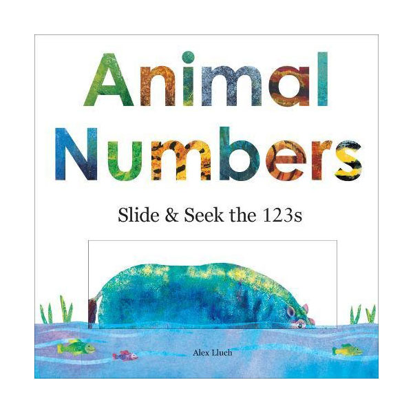 Animal Numbers : Slide and Seek Counting (Board book)