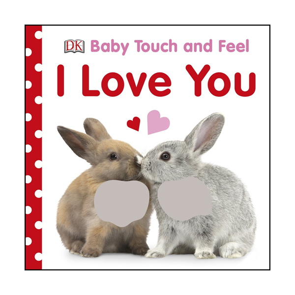 Baby Touch and Feel : I Love You (Board book, 영국판)