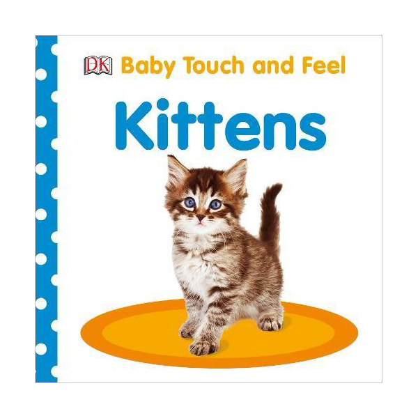 Baby Touch and Feel : Kittens (Board book, 영국판)