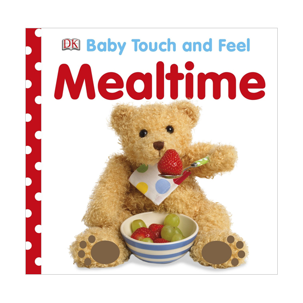 Baby Touch and Feel : Mealtime (Board book, 영국판)