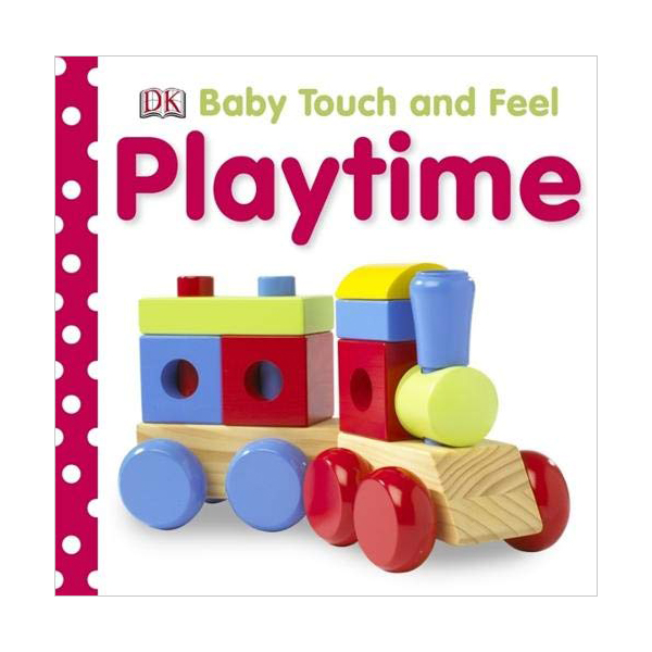Baby Touch and Feel : Playtime (Board book, 영국판)