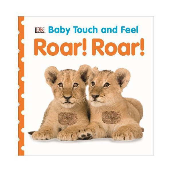 Baby Touch and Feel : Roar! Roar! (Board book, 영국판)