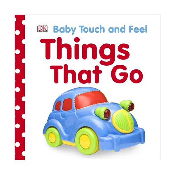 Baby Touch and Feel : Things That Go (Board book, 영국판)